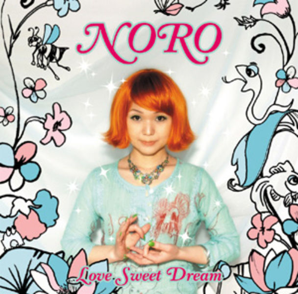 LOVE SWEET DREAM / NORO